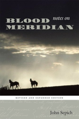 Notes on Blood Meridian  2nd 2008 (Revised) edition cover