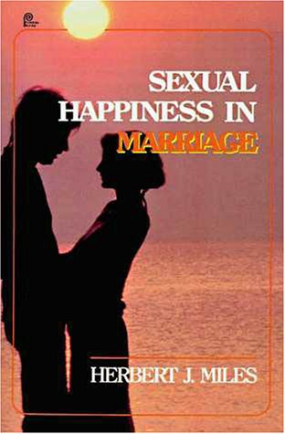 Sexual Happiness in Marriage   1987 (Revised) 9780310292210 Front Cover