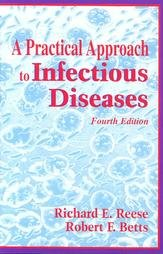 Practical Approach to Infectious Diseases 4th 1996 9780316737210 Front Cover