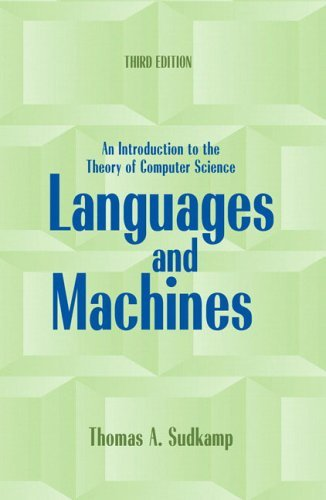 Languages and Machines An Introduction to the Theory of Computer Science 3rd 2006 (Revised) edition cover