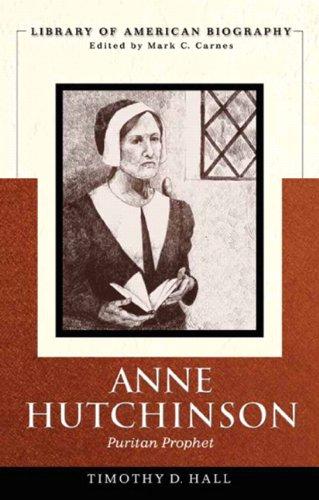 Anne Hutchinson Puritan Prophet  2010 edition cover