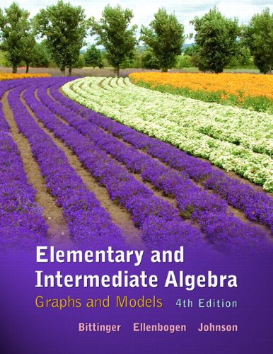 Elementary and Intermediate Algebra Graphs and Models 4th 2012 edition cover