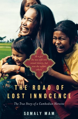 Road of Lost Innocence The True Story of a Cambodian Heroine  2008 edition cover