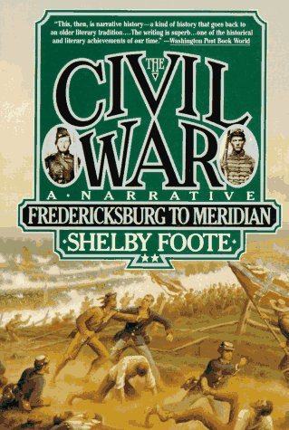 Civil War - A Narrative Fredericksburg to Meridian  1963 edition cover