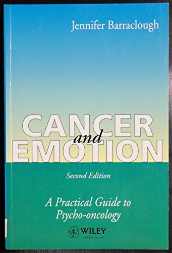 Cancer and Emotion A Practical Guide to Psych-Oncology 2nd 1994 9780471937210 Front Cover