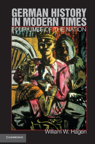 German History in Modern Times Four Lives of the Nation  2011 edition cover