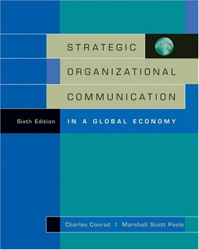 Strategic Organizational Communication In a Global Economy 6th 2005 (Revised) 9780534636210 Front Cover