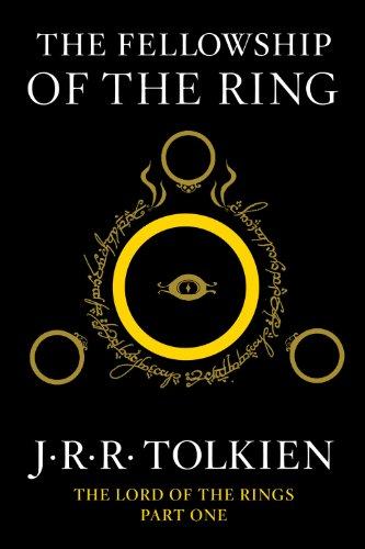 Fellowship of the Ring Being the First Part of the Lord of the Rings  2012 9780547928210 Front Cover