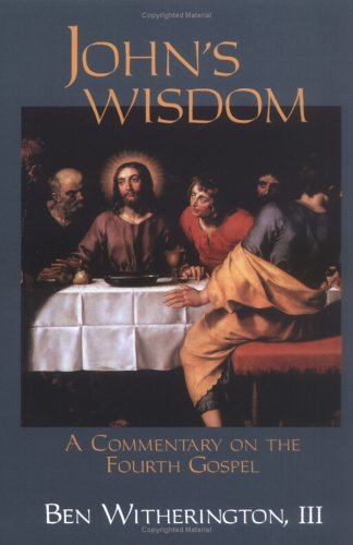John's Wisdom A Commentary on the Fourth Gospel 3rd edition cover