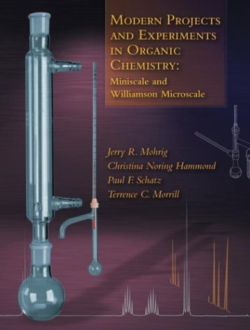 Modern Projects and Experiments in Organic Chemistry Miniscale and Williamson Microscale 2nd 2003 edition cover