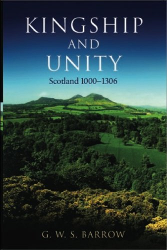 Kingship and Unity Scotland 1000-1306 2nd 2003 (Revised) 9780748617210 Front Cover