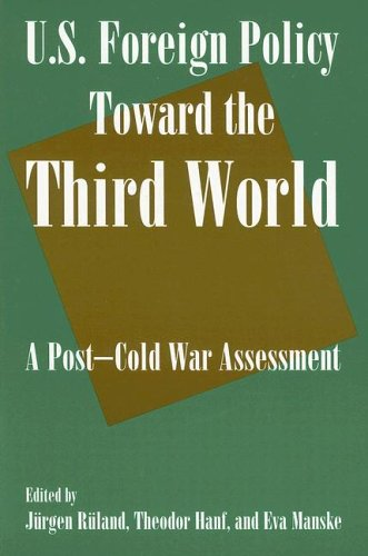 Us Foreign Policy Toward the Third World A Post-Cold War Assessment  2006 9780765616210 Front Cover