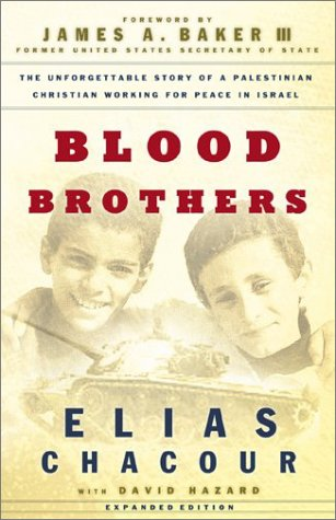 Blood Brothers The Dramatic Story of a Palestinian Christian Working for Peace in Israel 2nd 2003 (Expurgated) edition cover