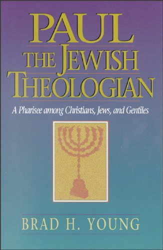 Paul the Jewish Theologian A Pharisee among Christians, Jews, and Gentiles N/A edition cover