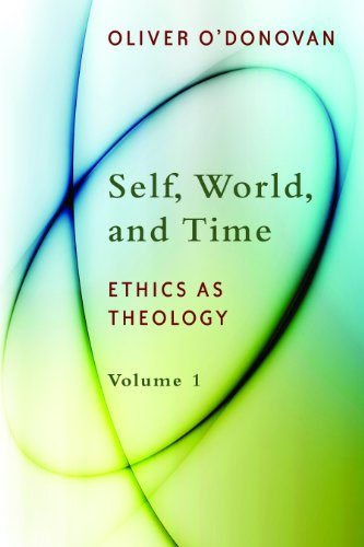 Self, World, and Time, Volume 1 Ethics As Theology: an Induction  2013 edition cover