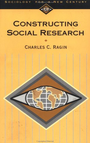 Constructing Social Research The Unity and Diversity of Method  1994 edition cover
