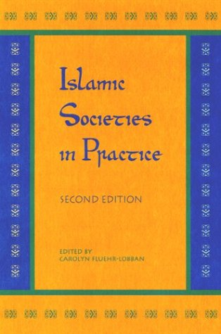 Islamic Societies in Practice  2nd 2004 edition cover