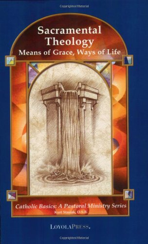 Sacramental Theology Means of Grace, Ways of Life  2001 (Revised) edition cover