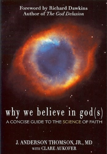 Why We Believe in God(s) A Concise Guide to the Science of Faith  2011 edition cover