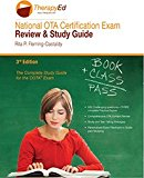 National OTA Certification Exam Review and Study Guide  3rd 2015 9780990416210 Front Cover