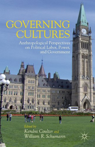 Governing Cultures Anthropological Perspectives on Political Labor, Power, and Government  2012 edition cover