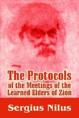 Protocols of the Meetings of the Learned Elders of Zion With Preface and Explanatory Notes N/A 9781410210210 Front Cover