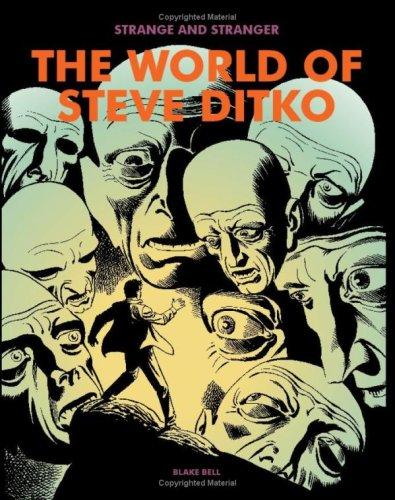 Strange and Stranger The World of Steve Ditko  2008 9781560979210 Front Cover