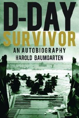 D-Day Survivor An Autobiography  2006 edition cover