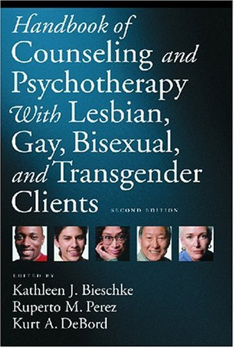 Handbook of Counseling and Psychotherapy with Lesbian, Gay, Bisexual, and Transgender Clients  2nd 2007 edition cover