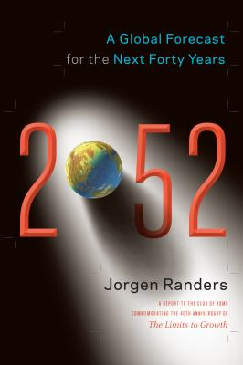 2052 A Global Forecast for the Next Forty Years  2012 edition cover