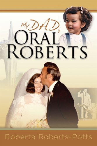 My Dad, Oral Roberts  N/A 9781933267210 Front Cover