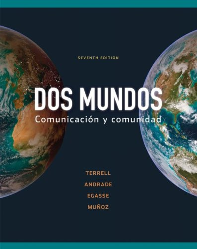 Dos Mundos Comunicacion y Comunidad 7th 2010 (Student Manual, Study Guide, etc.) 9780073385211 Front Cover