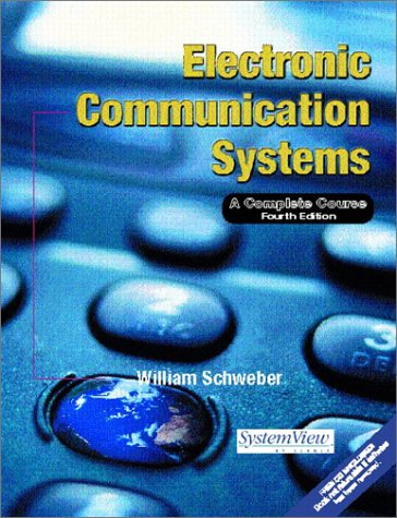 Electronic Communication Systems A Complete Course 4th 2002 edition cover