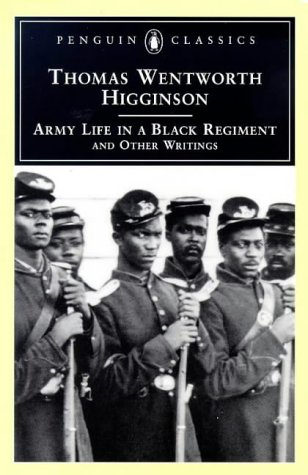 Army Life in a Black Regiment And Other Writings  1997 edition cover