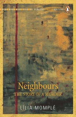 Neighbours The Story of a Murder  2010 9780143026211 Front Cover