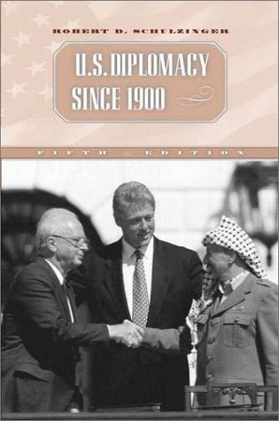 U. S. Diplomacy since 1900  5th 2002 (Revised) 9780195142211 Front Cover
