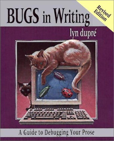Bugs in Writing A Guide to Debugging Your Prose 2nd 1998 (Revised) edition cover
