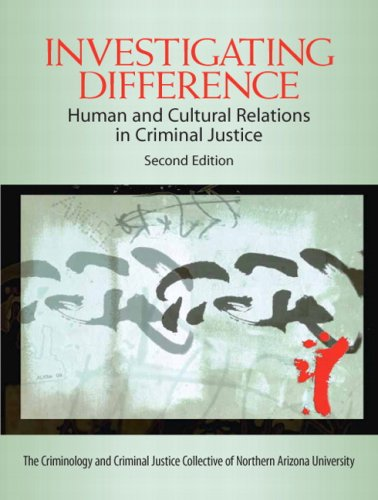 Investigating Difference Human and Cultural Relations in Criminal Justice 2nd 2009 edition cover