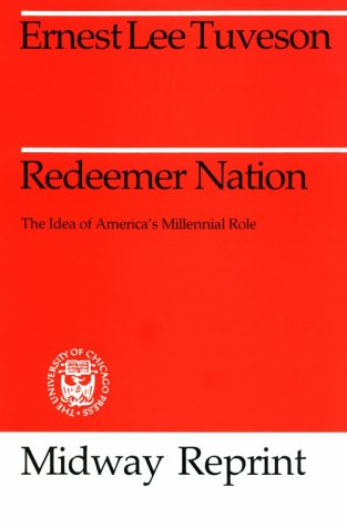 Redeemer Nation The Idea of America's Millennial Role  1980 9780226819211 Front Cover