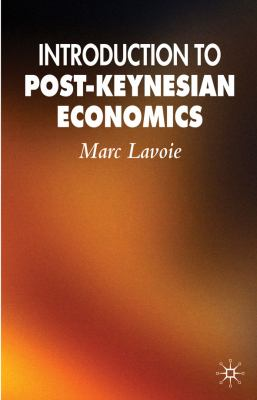 Introduction to Post-Keynesian Economics  2nd 2009 (Revised) edition cover