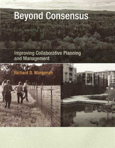Beyond Consensus Improving Collaborative Planning and Management  2011 edition cover