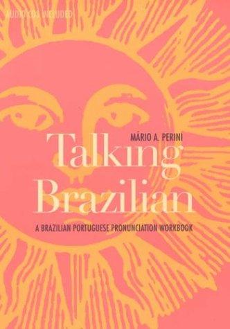 Talking Brazilian A Brazilian Portuguese Pronunciation  2003 edition cover