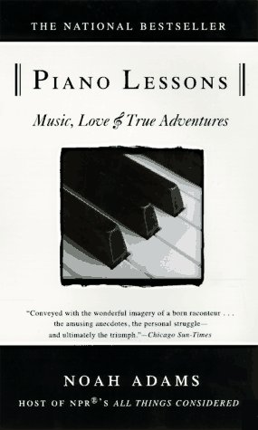 Piano Lessons Music, Love, and True Adventures N/A edition cover