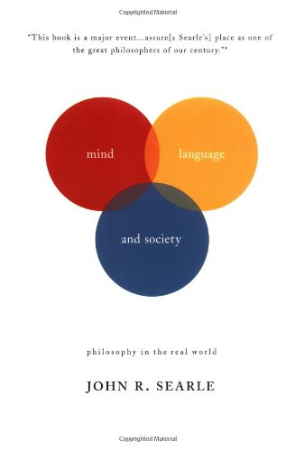 Mind, Language and Society Philosophy in the Real World N/A edition cover