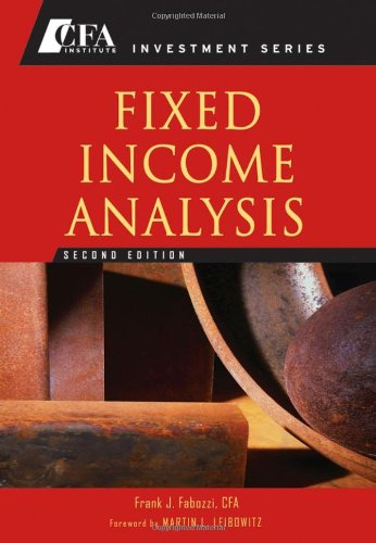 Fixed Income Analysis  2nd 2007 (Revised) edition cover