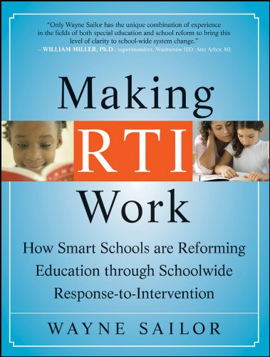 Making RTI Work How Smart Schools Are Reforming Education Through Schoolwide Response-to-Intervention  2009 edition cover