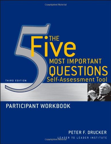 Five Most Important Questions Self-Assessment Tool  3rd 2010 (Workbook) edition cover