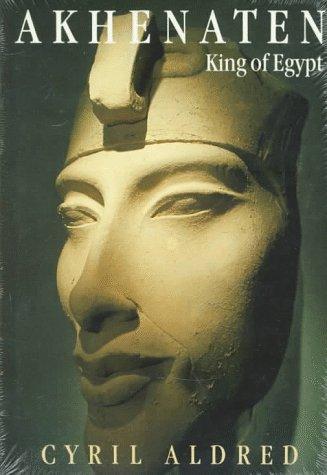 Akhenaten King of Egypt  1999 (Reprint) edition cover