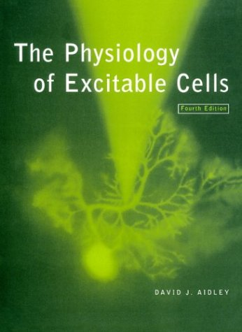 Physiology of Excitable Cells  4th 1998 (Revised) 9780521574211 Front Cover