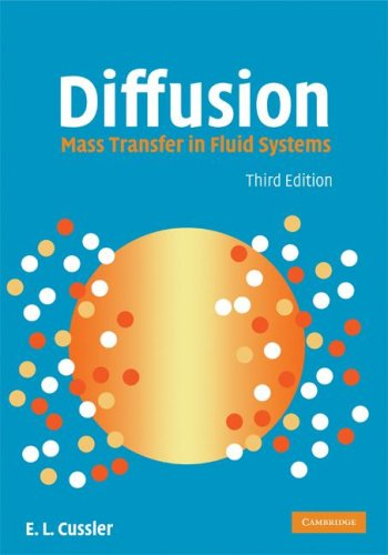 Diffusion Mass Transfer in Fluid Systems 3rd 2008 (Revised) edition cover
